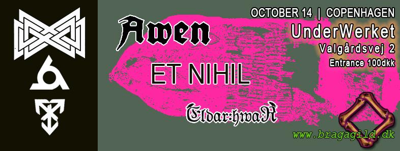 Awen and Et Nihil n Copenhagen